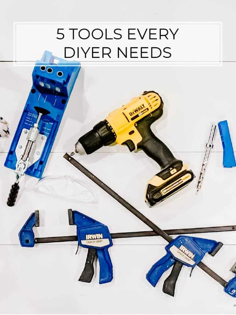 The 5 Tools Every DIYer Needs