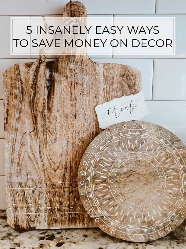 5 Insanely Easy Ways to Save Money on Home Decor