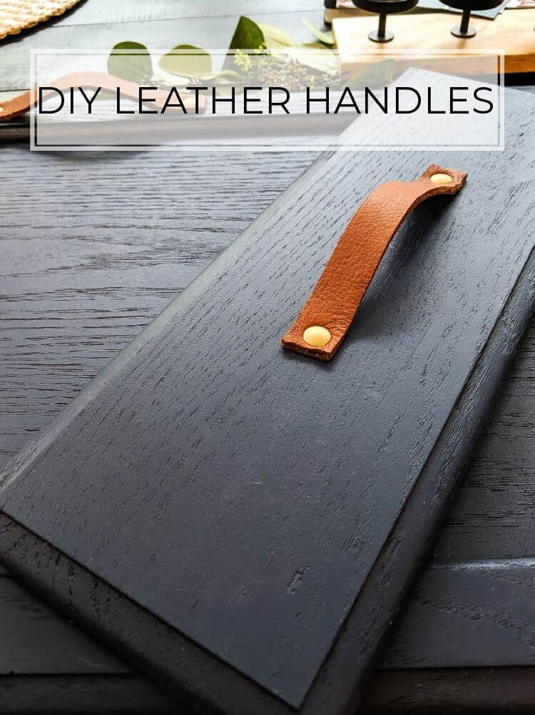 How to Make DIY Leather Handles and Drawer Pulls