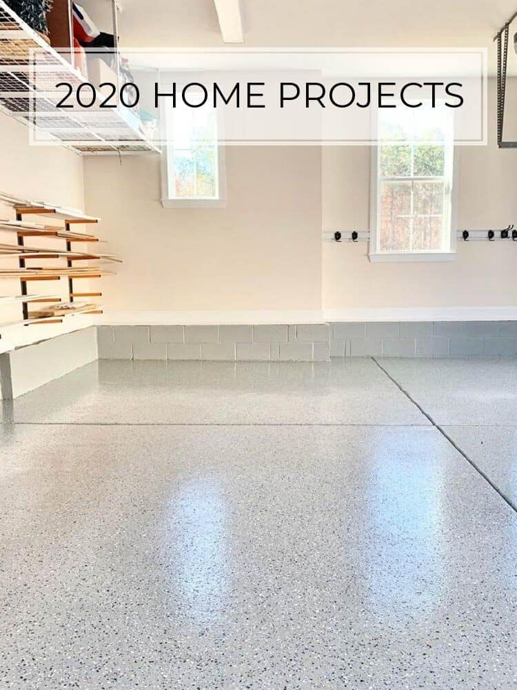 2020 Home Projects