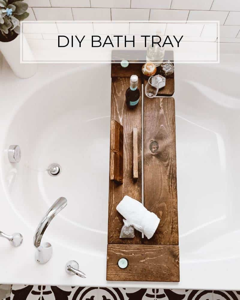 Make This Stunning Bath Tray In 8 Simple Steps Crafted By The Hunts