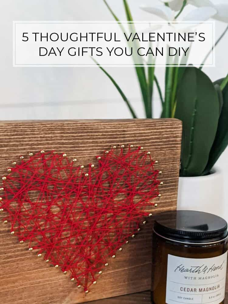 The 5 Best DIY Valentine's Day Gifts