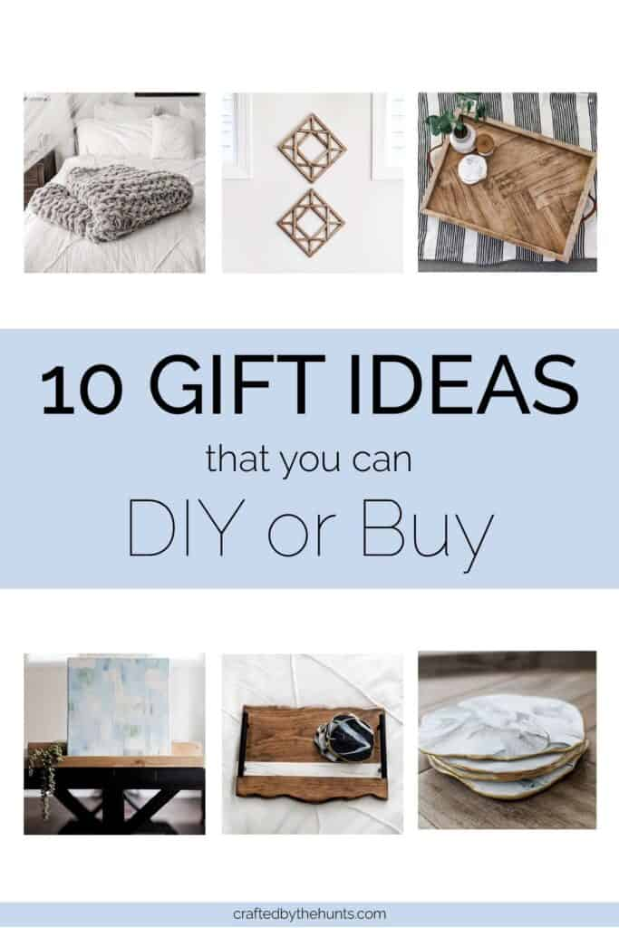 10 gift ideas that you can DIY or buy
