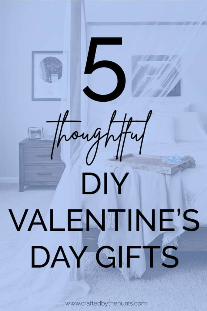 5 thoughtful DIY Valentine's Day gifts