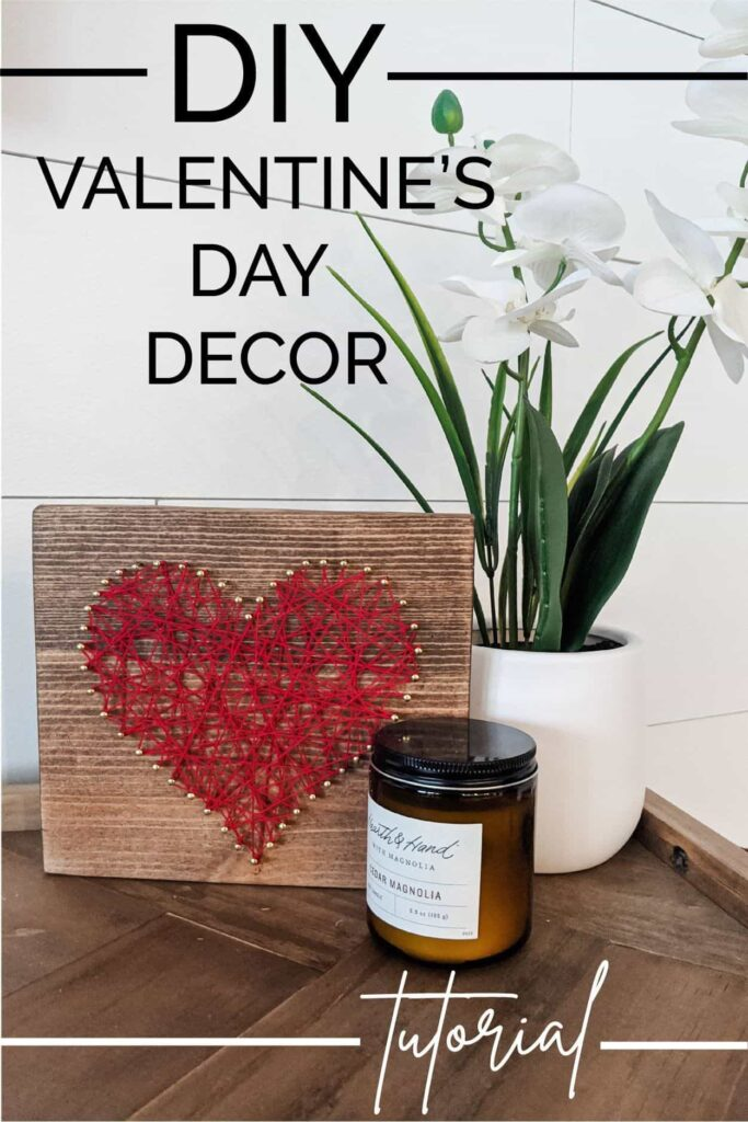 DIY Valentine's Day Decor Tutorial