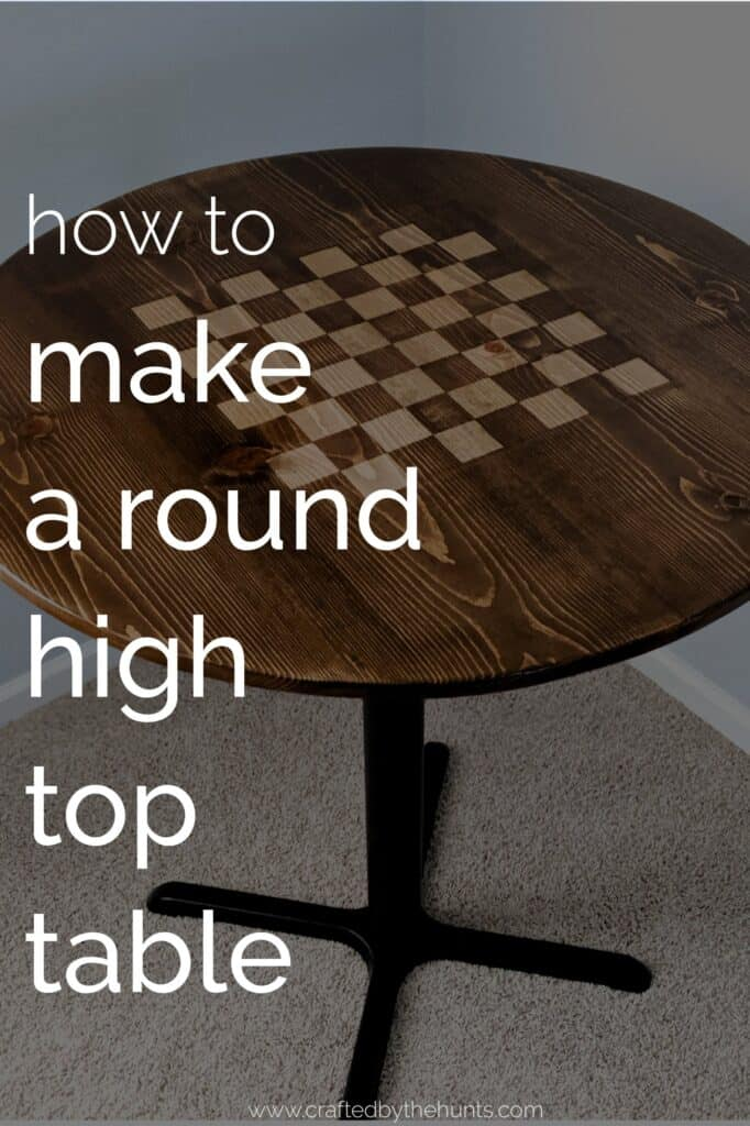 Diy Round High Top Table Crafted By The Hunts