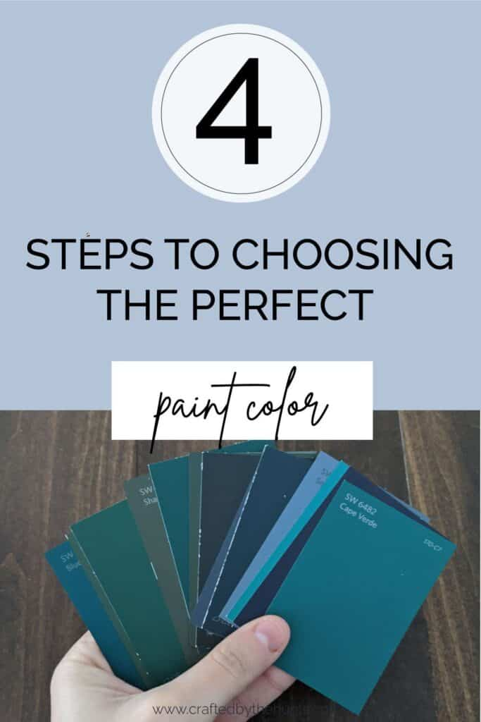 4 steps to choosing the perfect paint color