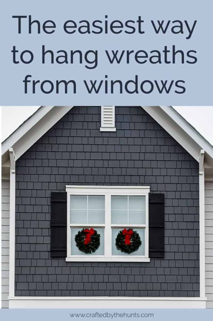 The easiest way to hang wreaths from windows