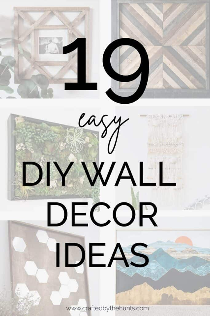 19 Easy Diy Wall Decor Ideas Crafted By The Hunts