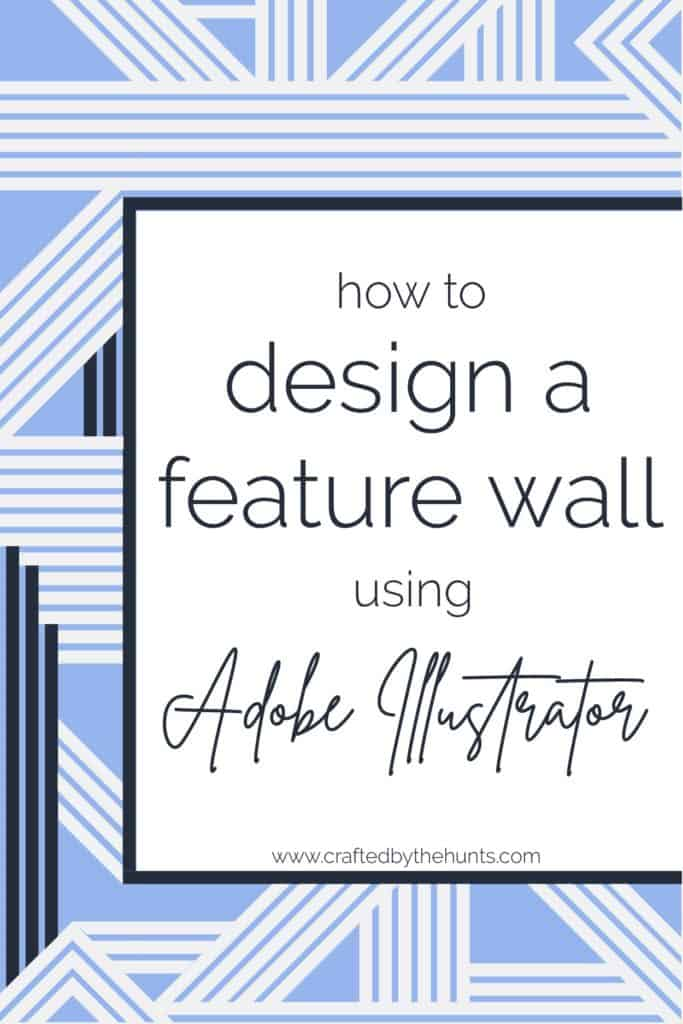 how to design a feature wall using Adobe Illustrator