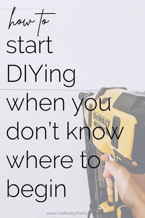 how to start DIY-ing when you don't know where to begin