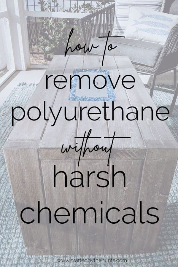 how to remove polyurethane without harsh chemicals