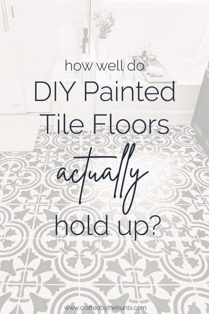 How well do DIY painted tile floors actually hold up?
