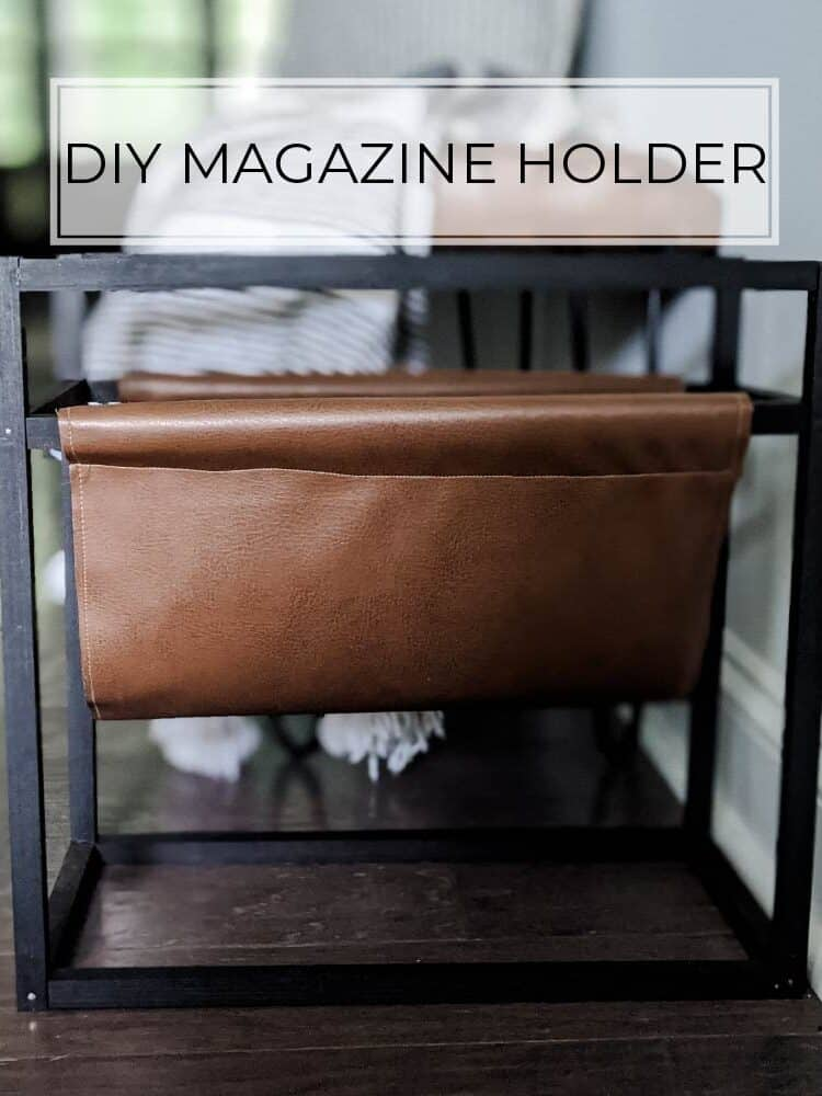 diy magazine holder with leather pouch