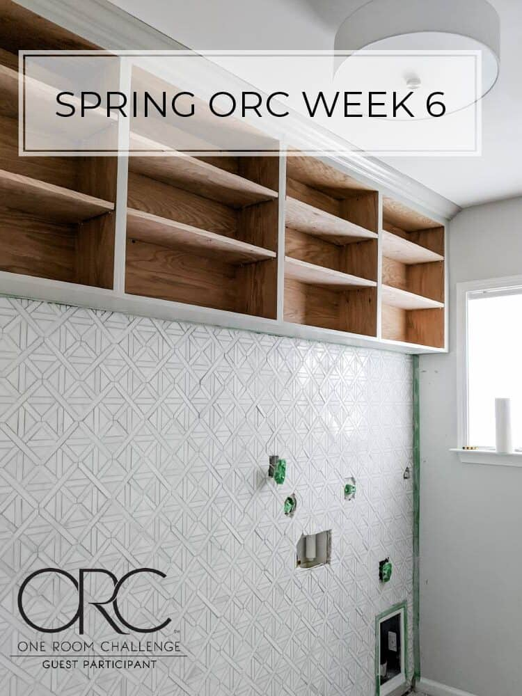 Spring 2020 One Room Challenge – Week 6