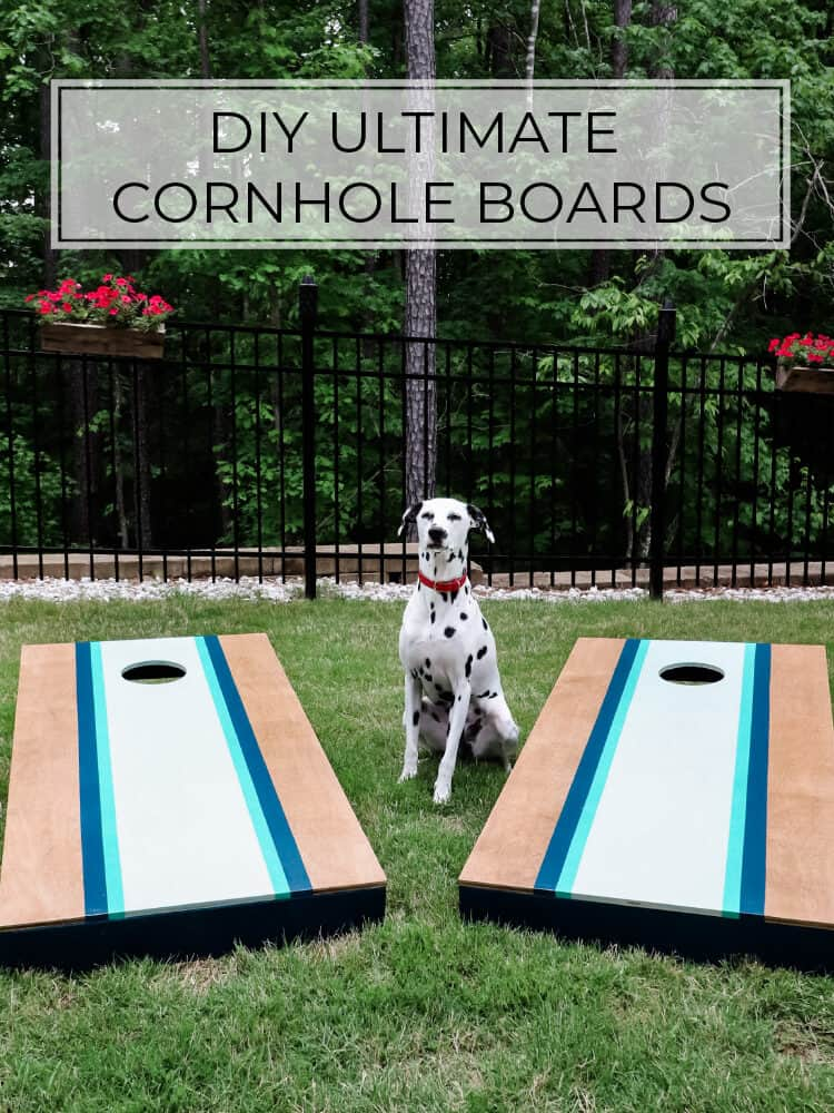 How to Make the ULTIMATE Cornhole Boards (and Spray Paint Them Too!)